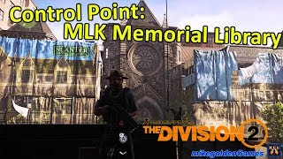 Control Point: Martin Luther King Memorial Library | Tom Clancy's The Division 2 Episode 12