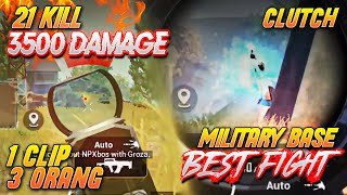21 KILL 3500 DAMAGE !!! MILBASE INTENSE FIGHT & GROZA CLUTCH !! Ryan Prakasha PUBG MOBILE