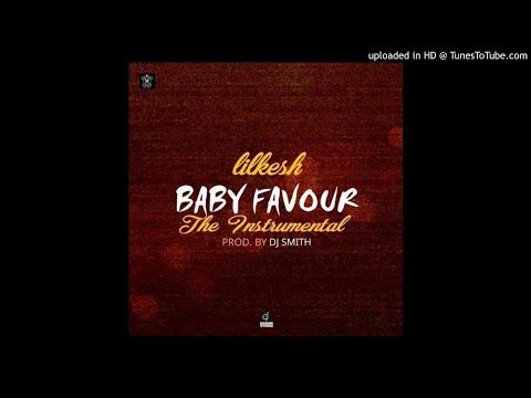 Lil Kesh - Baby Favour Instrumental