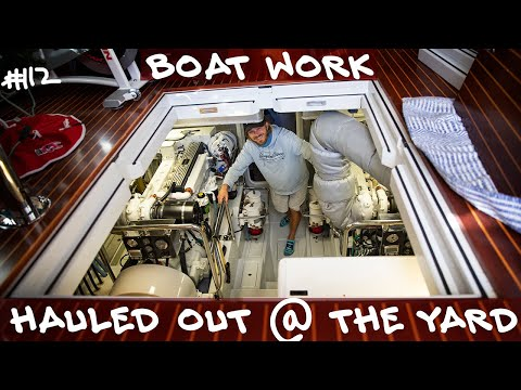 Boat WORK on the hard at the BOAT YARD! Trawler Nordhavn 55! #112