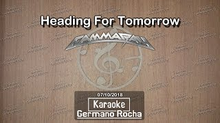 Gamma Ray - Heading For Tomorrow (Karaoke)