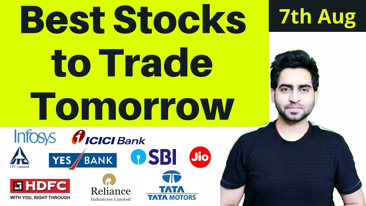 Best stocks to Trade on7th Aug I Maruti , hdfcbank , indusind bank ,indusbulls housing , L&T , SBI