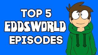Download Top 5 BEST Eddsworld Episodes