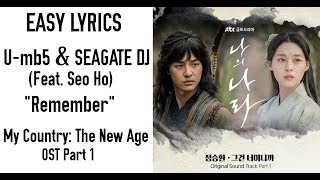 Gambar cover U-mb5 & SEAGATE DJ - Remember (Feat. Seo Ho) My Country: The New Age OST Part 1 [Easy Lyrics]