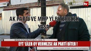 EYT 'LİLER OY VERMEZSE AK PARTİ BİTER !