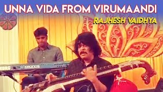 RV Live - Unna Vida from Virumaandi