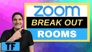 ZOOM BREAKOUT ROOMS TUTORIAL (2020) | How To Use Video Breakout Rooms