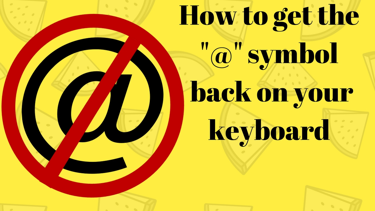 How To Get The Symbol Back On Your Keyboard Youtube
