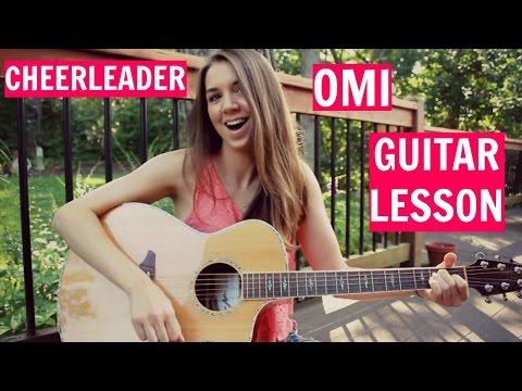 CHEERLEADER - OMI Guitar Tutorial   EASY NO CAPO