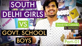 South Delhi Girls VS Govt. School Boys | STAND UP COMEDY 2020 #StandUp #StayHome #WithMe
