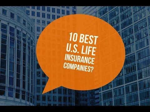 10 Best U.S. Life Insurance Companies
