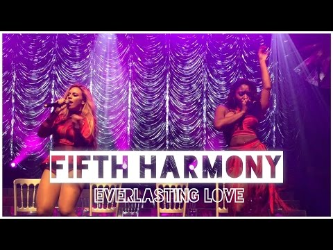 Fifth Harmony - 'Everlasting Love' Live in Manchester, UK