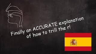 Finally an accurate explaฑation of how to trill the Spanish R
