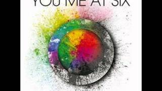 You've Made Your Bed - You Me At Six