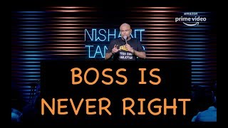 Boss Is Never Right | Stand up Comedy by Nishant Tanwar