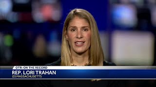 OTR: Rep. Lori Trahan believes President Trump is creating chaos by using federal agents