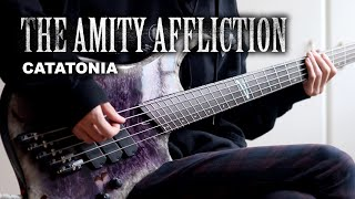 The Amity Affliction - Catatonia | Bass Cover