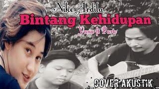 BINTANG KEHIDUPAN - NIKE ARDILA | Yana Ft Parto (Cover Akustik)
