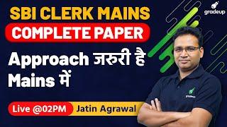 SBI Clerk Mains 2021   Best Approach   Complete Paper   Quant   Jatin Sir   Gradeup