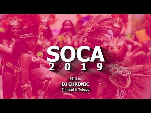 2019 SOCA MIX - DJ CHRONIC - TRINIDAD & TABAGO