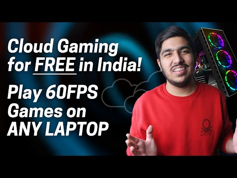 FREE Cloud Gaming in India - Explained with Gameplay! Play 60FPS Games on ANY LAPTOP!