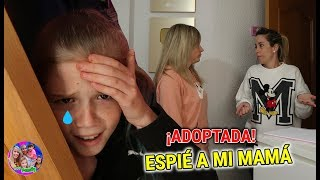SOY ADOPTADA 😭 24 HORAS ESPIE A MI MAMA Y DESCUBRO GRAN SECRETO 😱INCREÍBLE REACCIÓN DE DANIELA