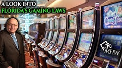 A Look into Florida's Gaming Laws | Michael Howard Wolf Law Firm