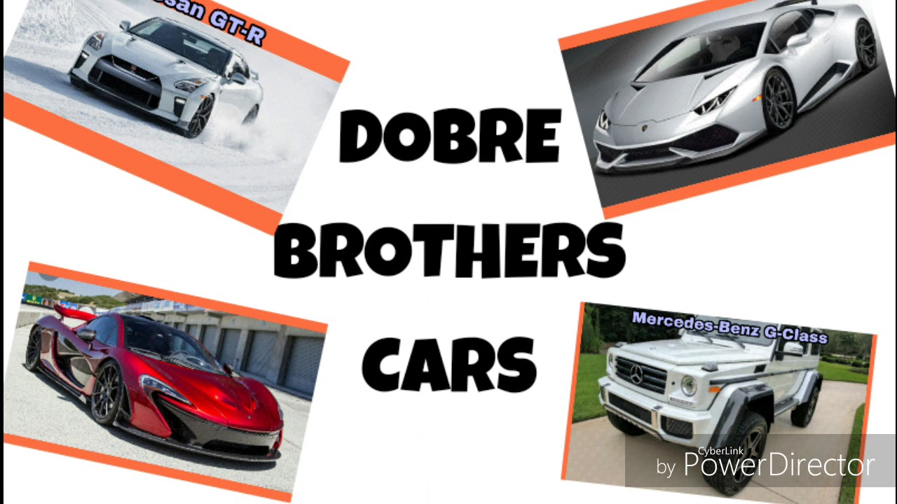 Dobre Brothers Cars In 2018 Youtube
