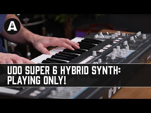 UDO Super 6 Binaural Hybrid Synthesizer - Playing Only!