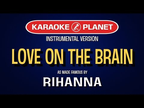 Love On The Brain | Karaoke Version in the style of Rihanna