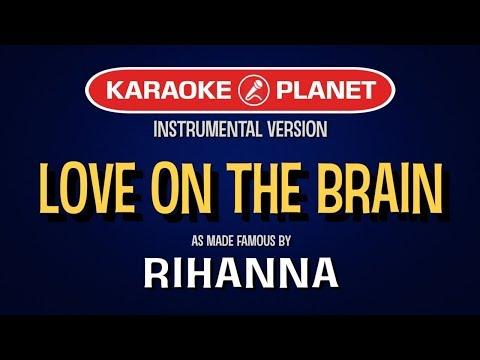 Love On The Brain | Karaoke Version in the style of Rihanna