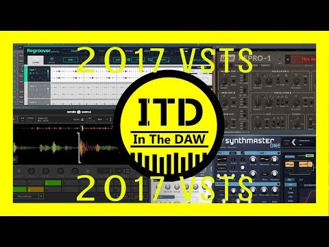 Top 10 VST Plugins 2017 - In The DAW - Music Production