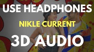 Nikle Currant (3D AUDIO) | Virtual 3D Audio
