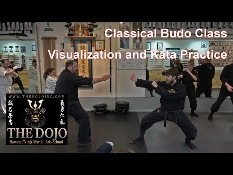 Visualization and Kata - Classical Martial Arts Class - The Dojo Japanese Budo