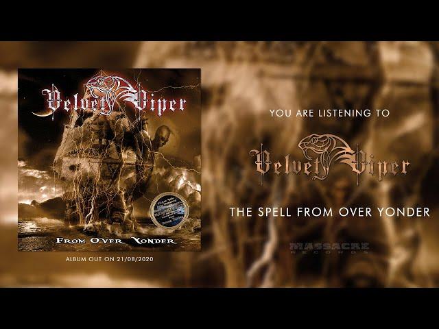 VELVET VIPER - The Spell From Over Yonder [Remastered] (Official Single)