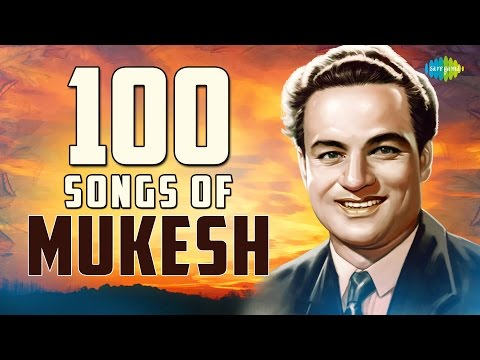Top 100 Songs of Mukesh  मुकेश के 100 गाने  HD Songs  One Stop Jukebox