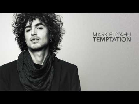 Mark Eliyahu - Temptation