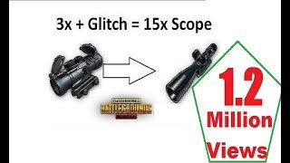 How to convert 3x Scope into 15x Scope (Trick) : PUBG MOBILE