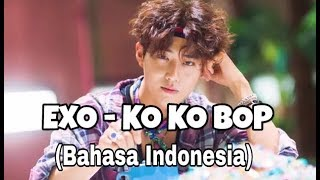Download lagu EXO - KO KO BOP (LYRICS  SUB INDONESIA)