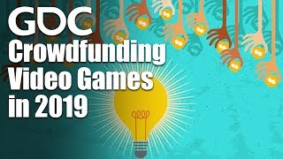 Game Discoverability Day: Crowdfunding Your Video Game in 2019