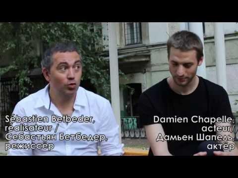 Sébastien Betbeder et Damien Chapelle présentent