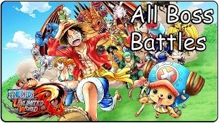One Piece Unlimited World Red All Bosses