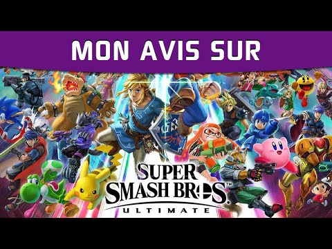 Mon Avis sur Super Smash Bros. Ultimate thumbnail