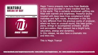 Beatsole - Break Of Day (Original Mix) [Magic Trance]