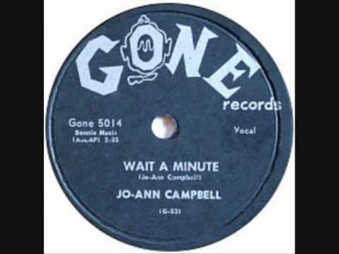 JO-ANN CAMPBELL   Wait A Minute  78  1957