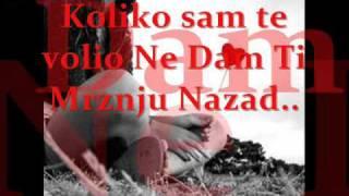 DNK Zona feat Gold n Green -  Ne dam ti mrznju nazad - tekst