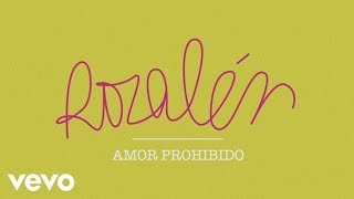Video Amor Prohibido Rozalén