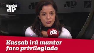 Kassab irá manter foro privilegiado ao assumir cargo no governo de SP | Vera Magalhães