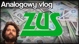 Analogowy Vlog #96 - Dlaczego nie lubię ZUS