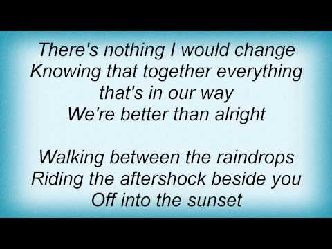 Lifehouse - Between The Raindrops Lyrics